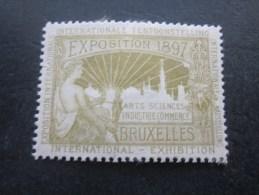 1897 Exposition Internationale Bruxelles Belgique Art Science Industrie Commerce Exhibition érinnophilie Vignette (*) - Commemorative Labels