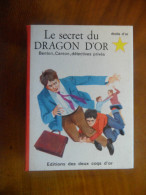 Etoile d�or, Le secret du Dragon d�or �ditions les deux coqs d�or N� 65