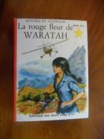 Etoile d�or, La rouge fleur de Waratah, �ditions les deux coqs d�or N� 73