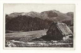 Cp, 63, Le Mont-Dore, Buron Au Pied Du Sancy, Voyagée 1932 - Le Mont Dore
