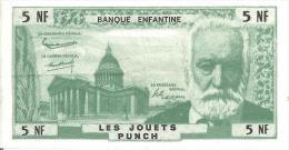 (L114)   Billet De Banque Enfantine Jouets Punch (5 NF) Victor Hugo  Jeu - Specimen