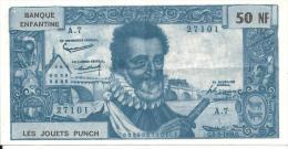 (L116)   Billet De Banque Enfantine Jouets Punch (50 NF) Henri IV  Jeu - Specimen