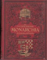 Austro-Hungarian Empire, Monarchia. Encyclopedia - Part VII, Hungarian Language, Österreichisch-ungarischen Monarchie - Livres, BD, Revues