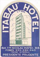 BRASIL ITABU HOTEL VINTAGE LUGGAGE LABEL - Hotel Labels