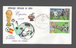BENIN  FDC PREMIER JOUR  1.6.1982 COUPE DE MONDE DE FOOTBALL ESPANA ESPAGNE SPAIN - Benin - Dahomey (1960-...)