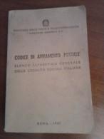 CODICE DI AVVIAMENTO POSTALE  1967   ELENCO ALFABETICO GENERALE DELLE LOCALITÀ' POSTALI ITALIANE ROMA(RARO) - Letteratura