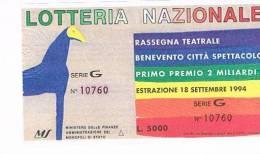 """LOTTERIA NAZIONALE RASSEGNA TEATRALE """"CITTA' SPETTACOLO"""" DI BENEVENTO   1994 : - Biglietti Della Lotteria"""