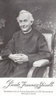 Beato Francesco Spinelli, Fond.Istituto Suore Adoratrici SS.Sacramento Rivolta D'Adda, Con Preghiera  Al Retro - Images Religieuses