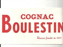 Buvard BOULESTIN Cognac Maison Fondée En 1852 - Schnaps & Bier