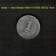 ISRAEL    1  NEW  SHEQEL  1999 (YR 5759)  (KM # 163) - Israel