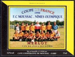 THEME SPORT étiquette De Vin PAYS DU GARD MERLOT / FOOTBALL CLUB DE MOUSSAC NIMES OLYMPIQUE - Soccer