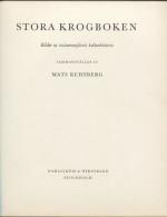 Mats REHNBERG - Stora Krogboken - Bilder Ur Restaurantglivets Kulturhistoria - Livres, BD, Revues