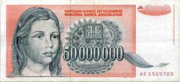 Yougoslavie Yugoslavia 50000000 Dinara 1993 P123 - Yougoslavie