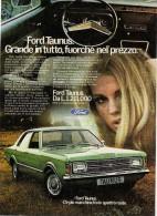 # FORD TAUNUS 1970s Italy Car Advert Pub Pubblicità Reklame Auto Voiture Coche Carro - KFZ
