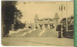 Gand Le Casino 1918Verlag: Ern. Thill, FELD- POST KARTEohne Frankatur  Mit Stempel, 5.2.18Artl. Mun.Kol. 5/XIV   Erhaltu - België