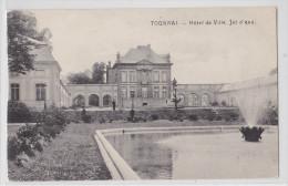 TOURNAI - Hôtel De Ville - Jet D'eau - TTB - Tournai