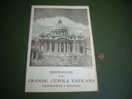 DESCRIZIONE DELLA GRANDE CUPOLA VATICANA ROMA APRIBILE - Publicités