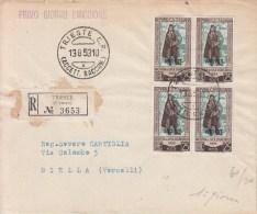 STORIA POSTALE F.D.C.Mostra Di L.Signorelli-Quartina AMG-FTT-su Busta Raccom.-TRIESTE 13-8-1953 Vedi Descrizione - Posta
