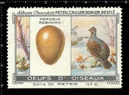 Old Original Swiss Poster Stamp (advertising Cinderella, Label) Nestle Bird Egg Vogel Eier Partridge Perdrix - Birds
