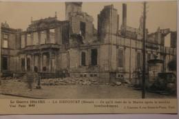 CPA La Guerre 1914 1915 La Heycourt Meuse Ce Qu'il Reste De La Mairie Apres Le Terrible Bombardement  - TO08 - War 1914-18