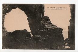 56 - BELLE-ISLE-EN-MER . ARCADE ST-MICHEL - Réf. N°4163 - - Belle Ile En Mer