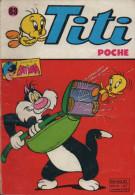 TITI POCHE  63 SAGEDITION 03-1979 AVEC CAVALIER INCONNU  BATMAN MAGNUS ANTI ROBOT - Petit Format