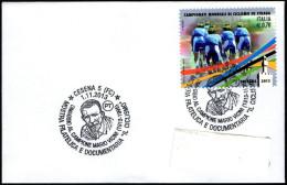 """CYCLING - ITALIA CESENA 2013 - MOSTRA FILATELICA """"IL CICLISMO"""" - OMAGGIO AL CAMPIONE MARIO VICINI (1913 / 1995) - Ciclismo"""