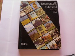 Bundesrepublik Deutsland Fotografiert Von Anke Wacker; Text Von Willy Wacker. - Politique Contemporaine