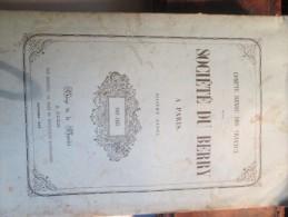 RARE SOCIETE DU BERRY A PARIS  1862 1863 BOURGES SAINT MARTIN D AUXIGNY ARBORICULTURE DEOLS - Centre - Val De Loire