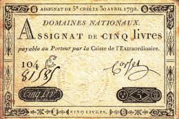 AUTHENTIQUE ASSIGNAT BEAU TIMBRE SEC EFFIGIE ROYALE LOUIS XVI (5£) CINQ LIVRES 104E N°81585 CORSEL CREE LE 30 AVRIL1792 - Assignats & Mandats Territoriaux
