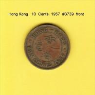 HONG KONG    10  CENTS  1957  (KM # 25a) - Hong Kong