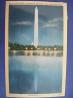 Washington DC  - 1957 - Night Scene Washiungton Monument And Reflecting Pool - Washington DC