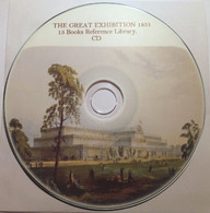 1851 GREAT EXHIBITION At Crystal Palace. British, Queen Victoria - 15 Books. CD - History