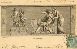 T . CPA  LES  POESIES  D  HORACE . LES  TROIS  AGES - Arts