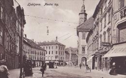 LJ152  --  LJUBLJANA  --  MESTNI TRG  --  TRAM  --  LEKARNA TRNKOCZY,  BERNATOVIC  --  1919 - Slovenië