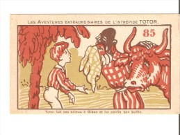 Chromos - Publicité Chocolats Fins Le Rhône Vernaison Les Aventures Extraordinaires De L´Intrépide TOTOR - Other