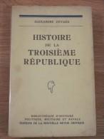 1938 ALEXANDRE ZEVAES . HISTOIRE DE LA TROISIEME REPUBLIQUE . NOUVELLE REVUE CRITIQUE BIBLIOTHEQUE - Histoire
