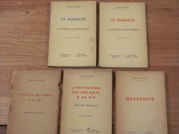 PIERRE DUFOYER LOT 5  MATERNITE MARIAGE LIVRE DU JEUNE HOMME LA FILLE . INITIATION DES ENFANTS A LA VIE RELIGION MORALE - Religion