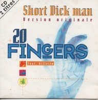 CD Single. 20 FINGERS. Short Dick Man (Version Originale) - Sonstige - Englische Musik