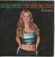 CD Single. Britney SPEARS. (YOU DRIVE ME) CRAZY.  (The Stop Remix) - Musik & Instrumente