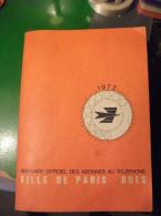 Annuaire 1972 PTT Paris Par Rues - Telephone Directories