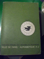Annuaire 1971 PTT Paris Ordre Alphabétique Des Abonnés A J - Telephone Directories
