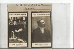2 CHROMOS  SANTOS DUMONT  ET BARON DE LA VAULX   AEROSTATION  COLLECTION FELIX POTIN - Trade Cards