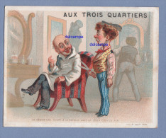 Chromo Ancien Grand Format - PARIS - Aux Trois Quartiers - Le Coiffeur - Début 1900 - TOP RARE - Trade Cards