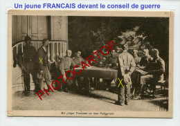 Jeune FRANCAIS Devant Le CONSEIL De GUERRE Allemand-Carte Allemande-Guerre14-18-1WK-Militaria-France-XX-Feldpost- - Oorlog 1914-18