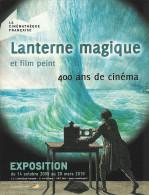 EXPOSITION   LANTERNE MAGIQUE Et Film Peint, 400 Ans De Cinéma - Affiches Sur Carte