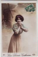 FANTAISIES . PHOTOGRAPHIE. VIVE SAINTE CATHERINE .SUPERBE PORTRAIT DE FEMME AVEC MOULIN EN DECOR . CIRCE 4683 . - Autres