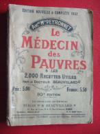LE MEDECIN DES PAUVRES - ANCne Mon PEYRONNET - LES 2000 RECETTES UTILES - PLUS DE 30 PLANCHES EN COULEUR.... - Santé