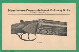 Manufacture D´Armes De Luxe A.Defourny & Fils  -   VIVEGNIS  -  4 Feuillets Publicitaires - Hunting
