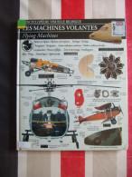 LES MACHINES VOLANTES - ENCYCLOPEDIE VISUELLE BILINGUE ( FRANÇAIS - ANGLAIS ) - TRES BEAU LIVRE .... - Avion
